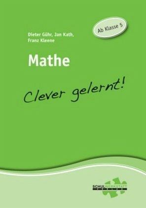 mathe clever gelernt von jan kath franz kleene dieter g hr schulbuch. Black Bedroom Furniture Sets. Home Design Ideas