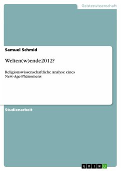 Welten(w)ende2012? - Schmid, Samuel
