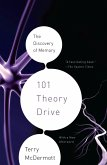 101 Theory Drive: The Discovery of Memory