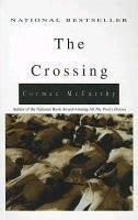 The Crossing - Mccarthy, Cormac
