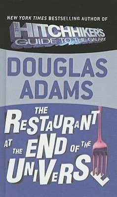 The Restaurant at the End of the Universe - Adams, Douglas