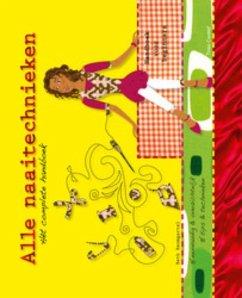 Alle naaitechnieken / druk 1: het complete handboek (Tirion creatief)