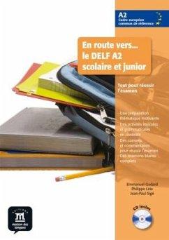 En route vers... le DELF A2 scolaire et junior. Buch mit Audio-CD