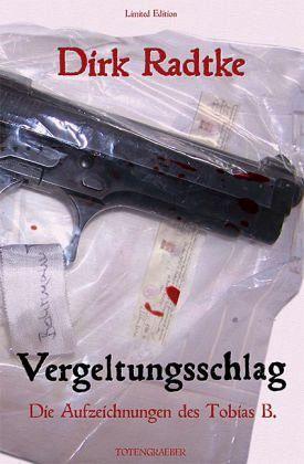 Vergeltungsschlag, m. Audio-CD - Radtke, Dirk
