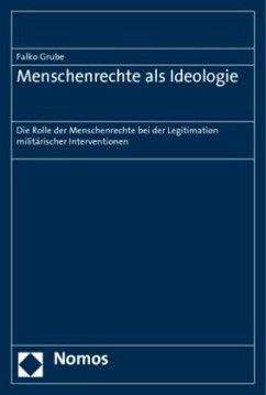 Menschenrechte als Ideologie - Grube, Falko