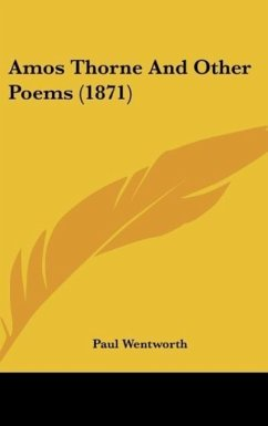Amos Thorne And Other Poems (1871)