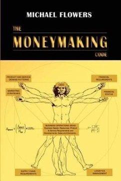 The Moneymaking Code - Flowers, Michael