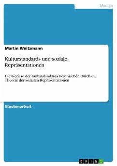 Kulturstandards und soziale Repräsentationen - Weitzmann, Martin