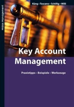 Key Account Management - Küng, Pius; Schillig, Beat; Toscano-Ruffilli, Rosella; Willi - Piezzi, Daniela