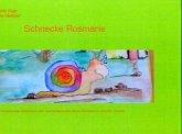 Schnecke Rosmarie