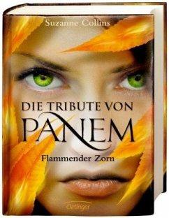 Flammender Zorn / Die Tribute von Panem Bd.3 - Collins, Suzanne