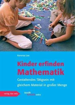 Kinder erfinden Mathematik - Lee, Kerensa