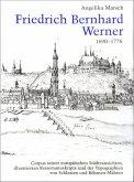 Friedrich Bernhard Werner 1690-1776