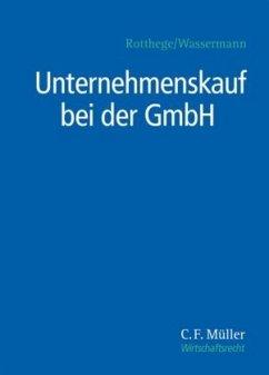 Unternehmenskauf bei der GmbH