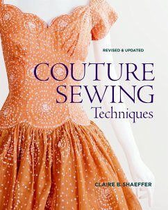 Couture Sewing Techniques - Shaeffer, Claire B.