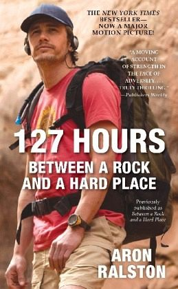 127 Hours, Film Tie-In, English edition - Ralston, Aron