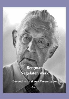 Nagelaten werk - Bergman