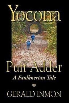 Yocona Puff Adder: A Faulknerian Tale - Inmon, Gerald