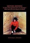 Michael Jackson, As Seen Through the Eye's of a Stranger