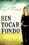 Sin Tocar Fondo - Ortiz, Angela