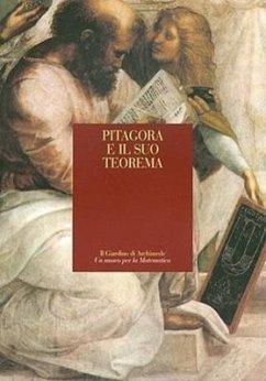 Pitagora E Il Suo Teorema - Herausgeber: Giusti, Enrico