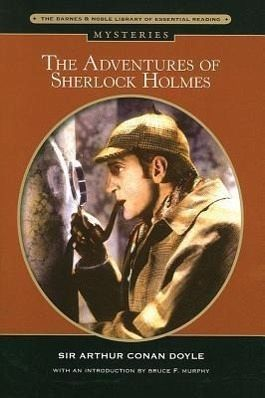 an examination of the adventures of sherlock holmes by sir arthur conan doyle Sir arthur conan doyle's life and sherlock holmes gabriel bingei march 4, 2013 mrs marie thompson english in this paper, every opinion from someone else has been acknowledged in a parenthetical citation.