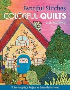 Fanciful Stitches, Colorful Quilts-Print-On-Dem...