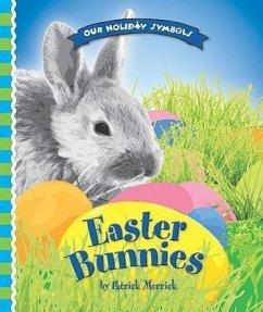 Easter Bunnies - Merrick, Patrick