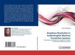 Anaphora Resolution in Arabic/English Machine Translation Systems