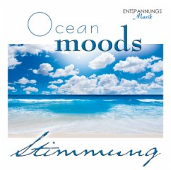 Ocean Moods-Entspannungs Musik - Stimmung/Traumklang