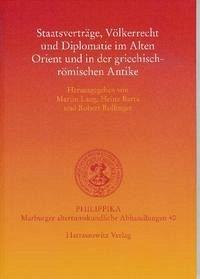 Staatsverträge, Völkerrecht und Diplomatie im Alten Orient und in der griechisch-römischen Antike