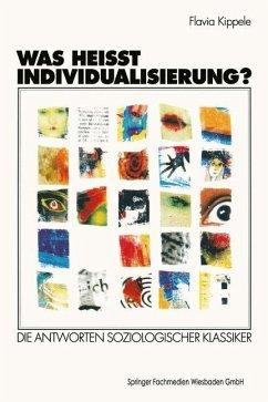 Was heißt Individualisierung? - Kippele, Flavia