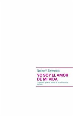 YO SOY EL AMOR DE MI VIDA - Simmerock, Nadine V.