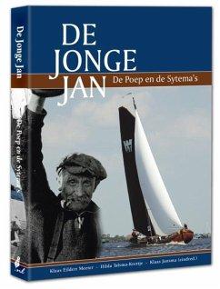 De Jonge Jan - Herausgeber: Meeter, Klaas Eildert Jansma, Klaas Talsma-Krottje, Hilda Talsma, Hilda