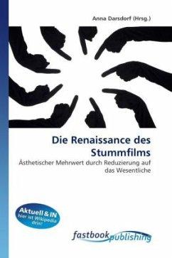 Die Renaissance des Stummfilms