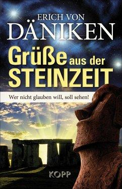 Grüße aus der Steinzeit - Däniken, Erich von