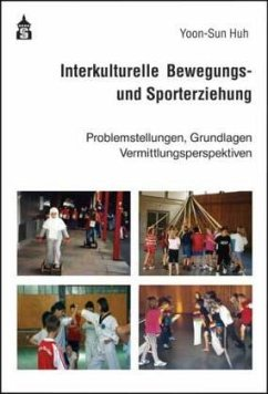Interkulturelle Bewegungs- und Sporterziehung