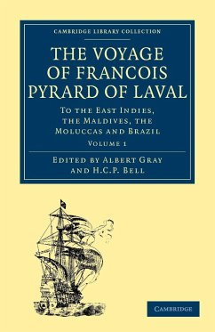 The Voyage of Francois Pyrard of Laval to the East Indies, the Maldives, the Moluccas and Brazil, Volume 1 - Pyrard, Francois