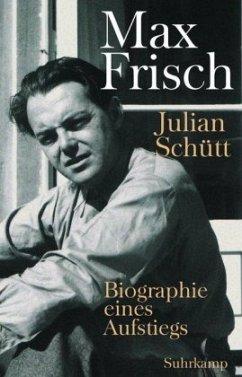 Max Frisch - Schütt, Julian