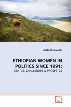 ETHIOPIAN WOMEN IN POLITICS SINCE 1991 - Alemu, Kassa R.