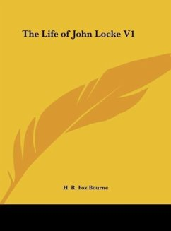 The Life of John Locke V1