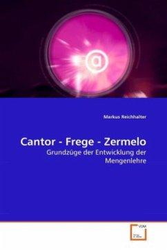 Cantor - Frege - Zermelo - Reichhalter, Markus