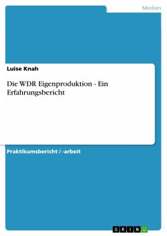 Die WDR Eigenproduktion - Ein Erfahrungsbericht - Knah, Luise