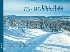 Der Harz - Ein Wintertraum