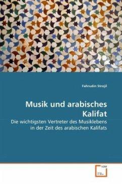 Musik und arabisches Kalifat - Strojil, Fahrudin