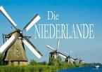 Die Niederlande - Ein Bildband