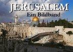 Jerusalem - Ein Bildband
