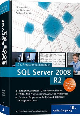 SQL Server 2008 R2 - Mertins, Dirk; Neumann, Jörg; Kühnel, Andreas