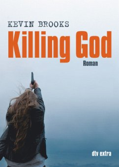 Killing God, Deutsche Ausgabe - Brooks, Kevin