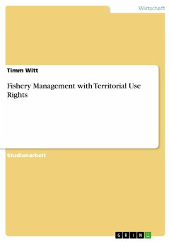 Fishery Management with Territorial Use Rights - Witt, Timm